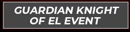 Guardian Knight of El Event