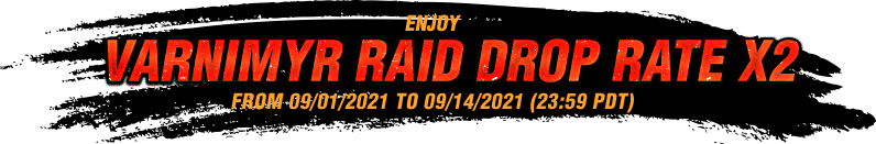 VARNIMYR RAID DROP RATE x2